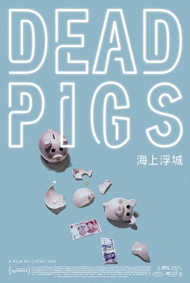 Cathy Yan Dead Pigs