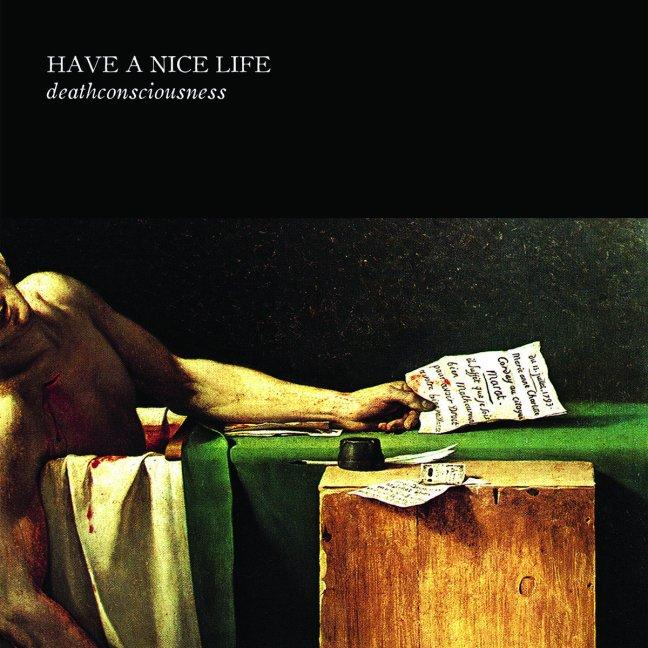 Have A Nice Life Deathconsciousness album cover